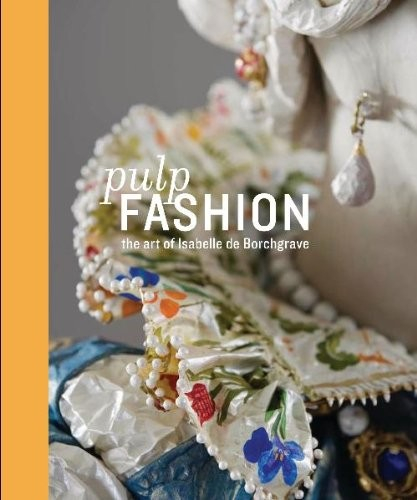 сер./Pulp Fashion: The Art of Isabelle De Borchgrave авт. англ. по 1 309.00 руб от изд. Prestel