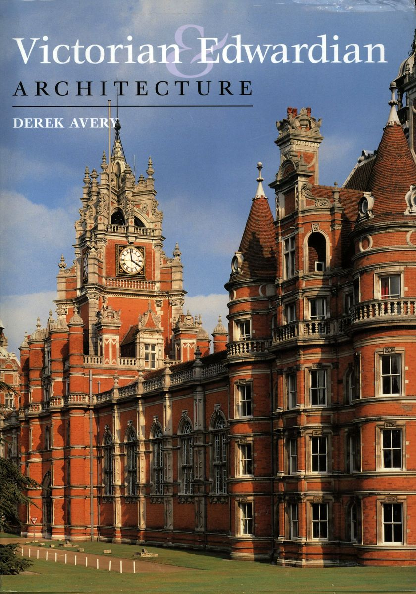Victorian & Edwardian Architecture по 500.00 руб от изд. Chauser Press