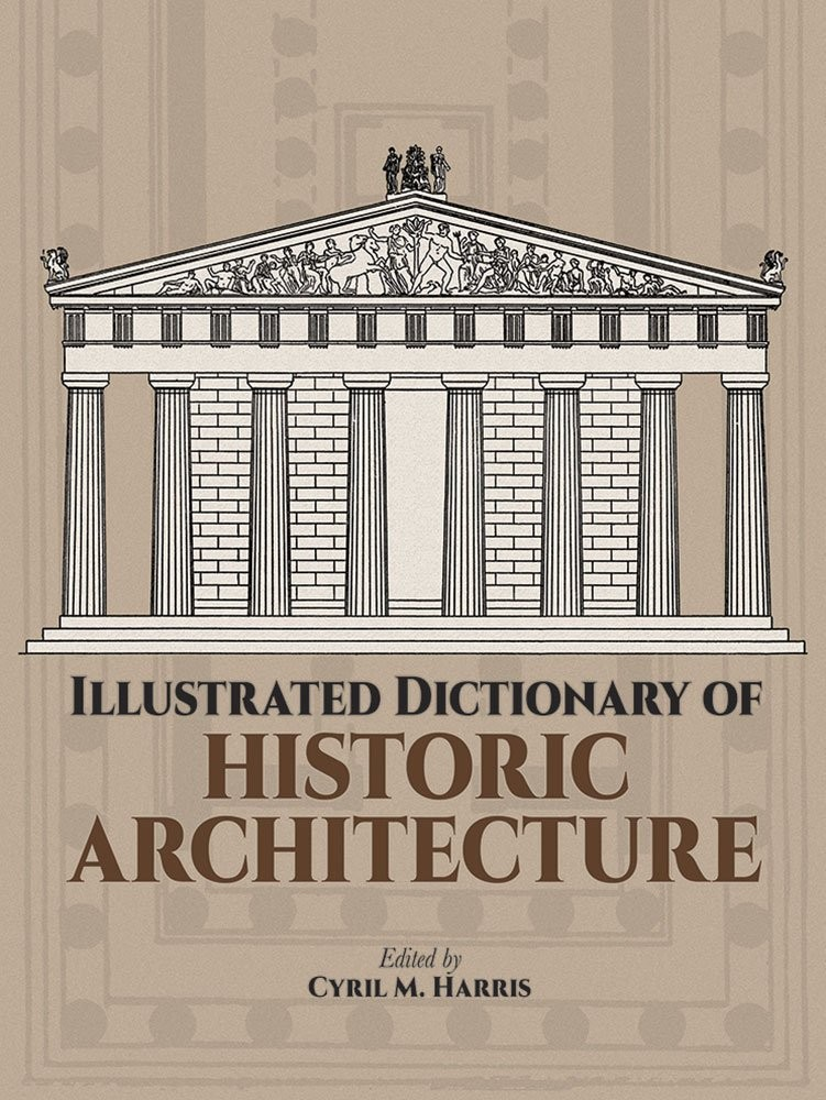 Illustrated Dictionary of Historic Architecture по 1 095.00 руб от изд. Dover