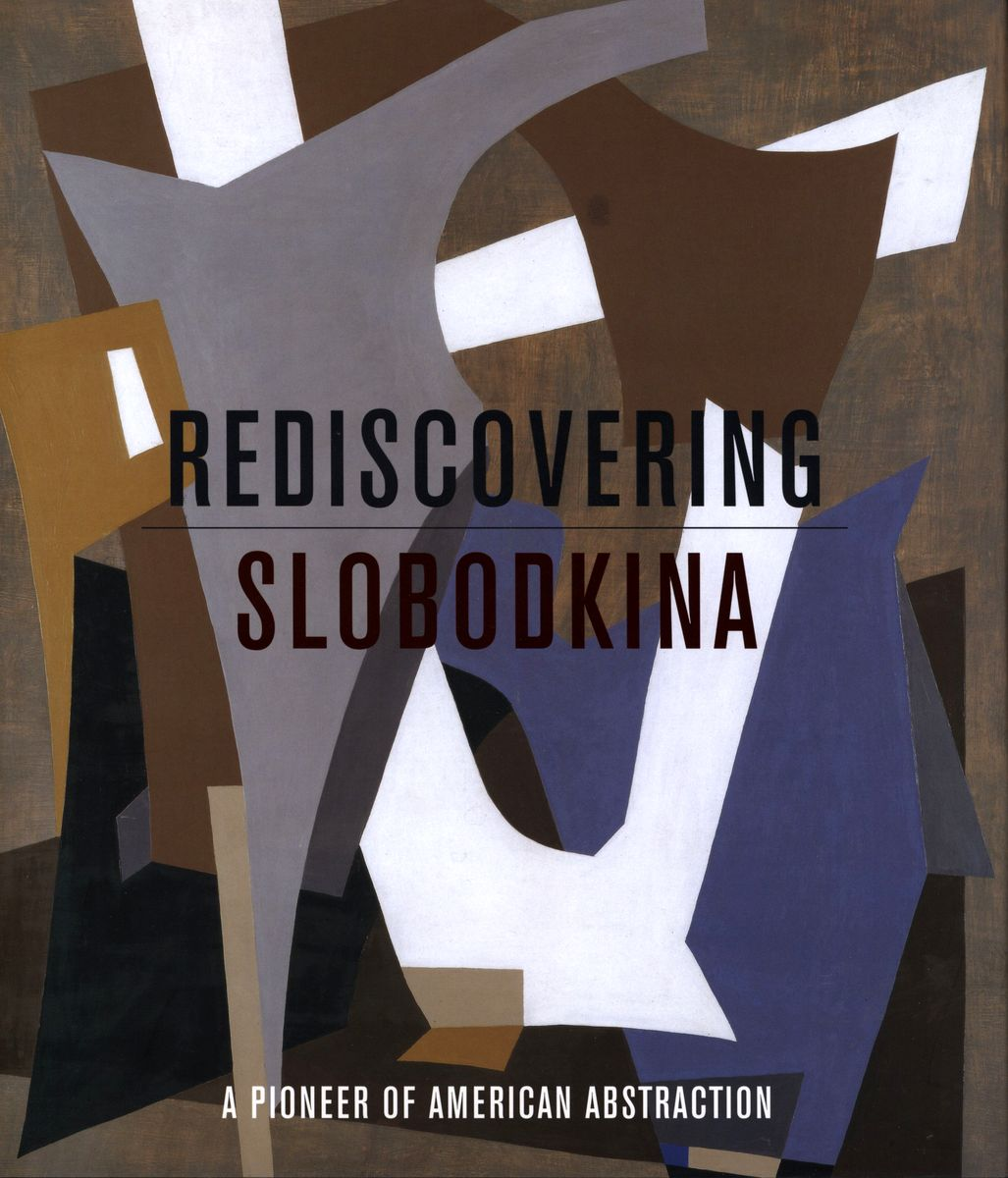 Rediscovering Slobodkina A pioneer of American Abstraction по 1 500.00 руб от изд. Hudson Hills Press