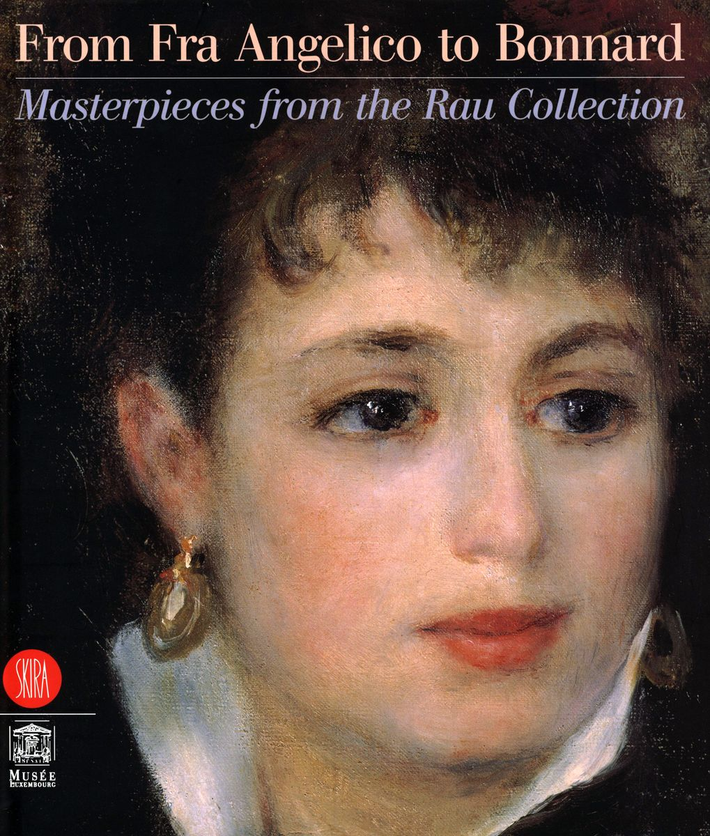 From Fra Angelico to Bonnard. Masterpieces from the Rau Collection по 1 500.00 руб от изд. Skira Editore