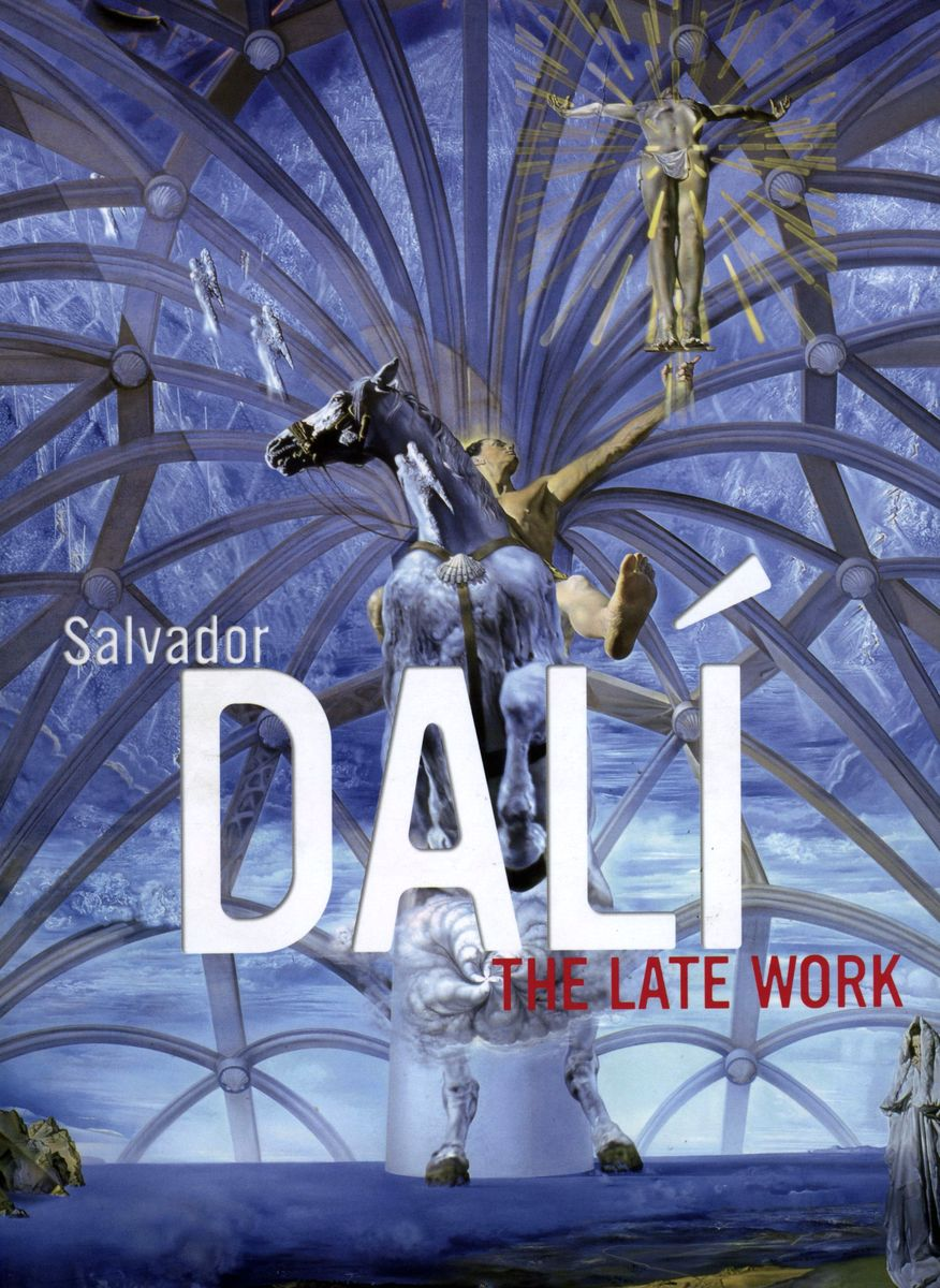 Salvador Dali: the late work по 500.00 руб от изд. Yale
