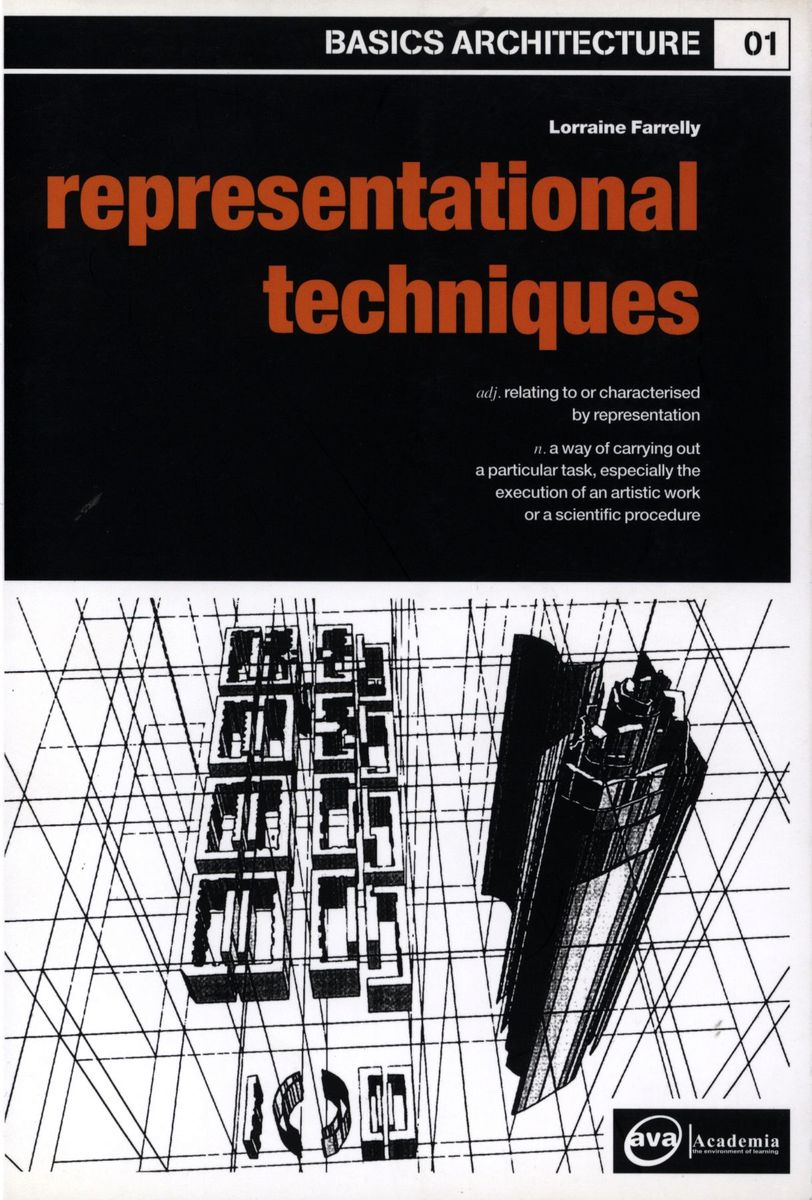 Basics Architecture 01: Representational Techniques по 1 158.00 руб от изд. AVA Publishing