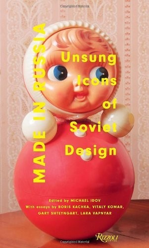 Made in Russia: Unsung Icons of Soviet Design по 1 178.00 руб от изд. Rizzoli US