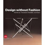 Design without Fashion. Works by Theodore Waddell, Architect по 1 299.00 руб от изд. Skira Editore