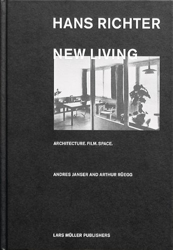 Hans Richter: New Living по 678.00 руб от изд. Lars Muller