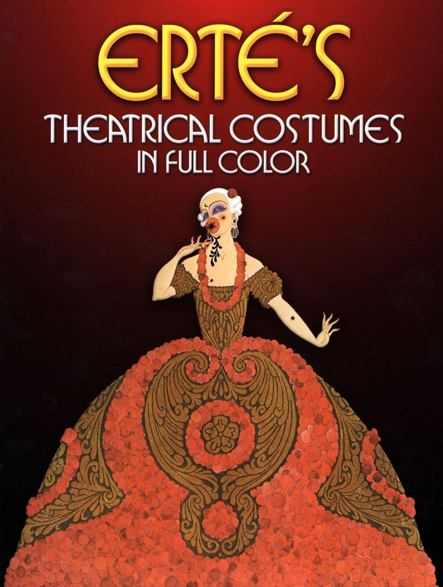 Erte's Theatrical Costumes in Full Color по 500.00 руб от изд. Dover