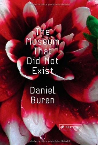 The Museum That did not exist. Daniel Buren по 1 299.00 руб от изд. Prestel