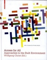 Access for All Approaches to the Built Environment по 999.00 руб от изд. Taschen