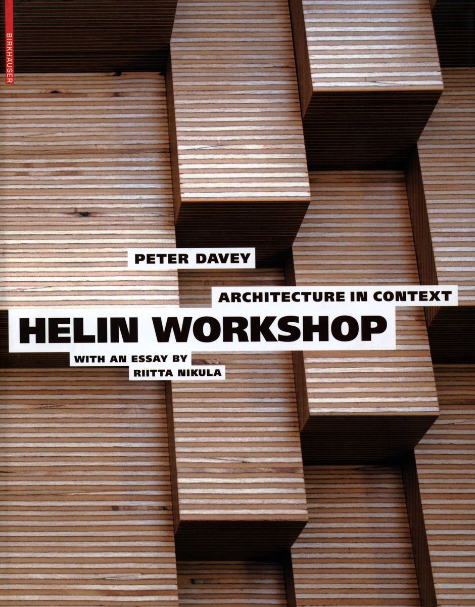 Architecture in context helin workshop with an essay by Riitta Nikula по 1 224.00 руб от изд. Taschen