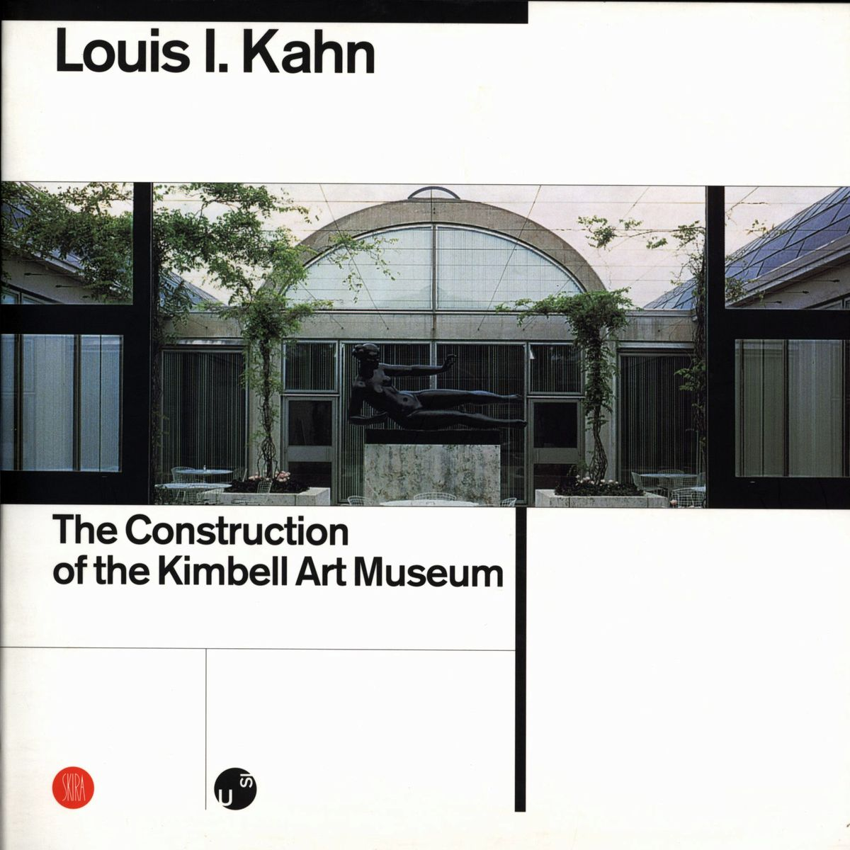 Louis I.Kahn. Construction of the Kimbell Art Museum по 1 238.00 руб от изд. Skira Editore