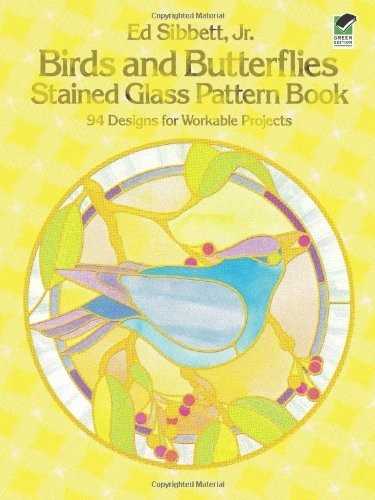 Birds and Butterflies Stained Glass Pattern Book по 393.00 руб от изд. Dover