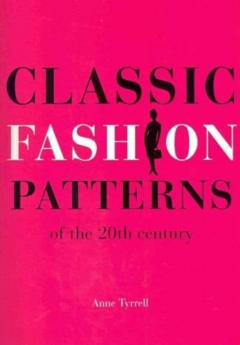 Classic Fashion Patterns: Of the 20th Century по 1 309.00 руб от изд. Anova