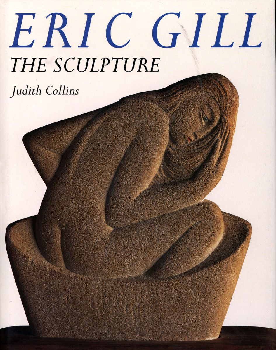 Eric Gill: The Sculpture. A Catalog Raisonne по 500.00 руб от изд. Overlook