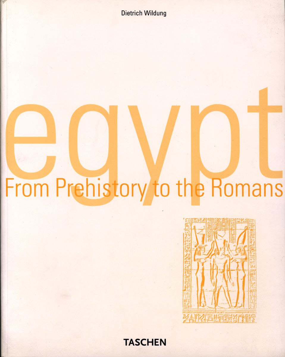 Egypt. From Prehistory to the Romance по 500.00 руб от изд. Taschen