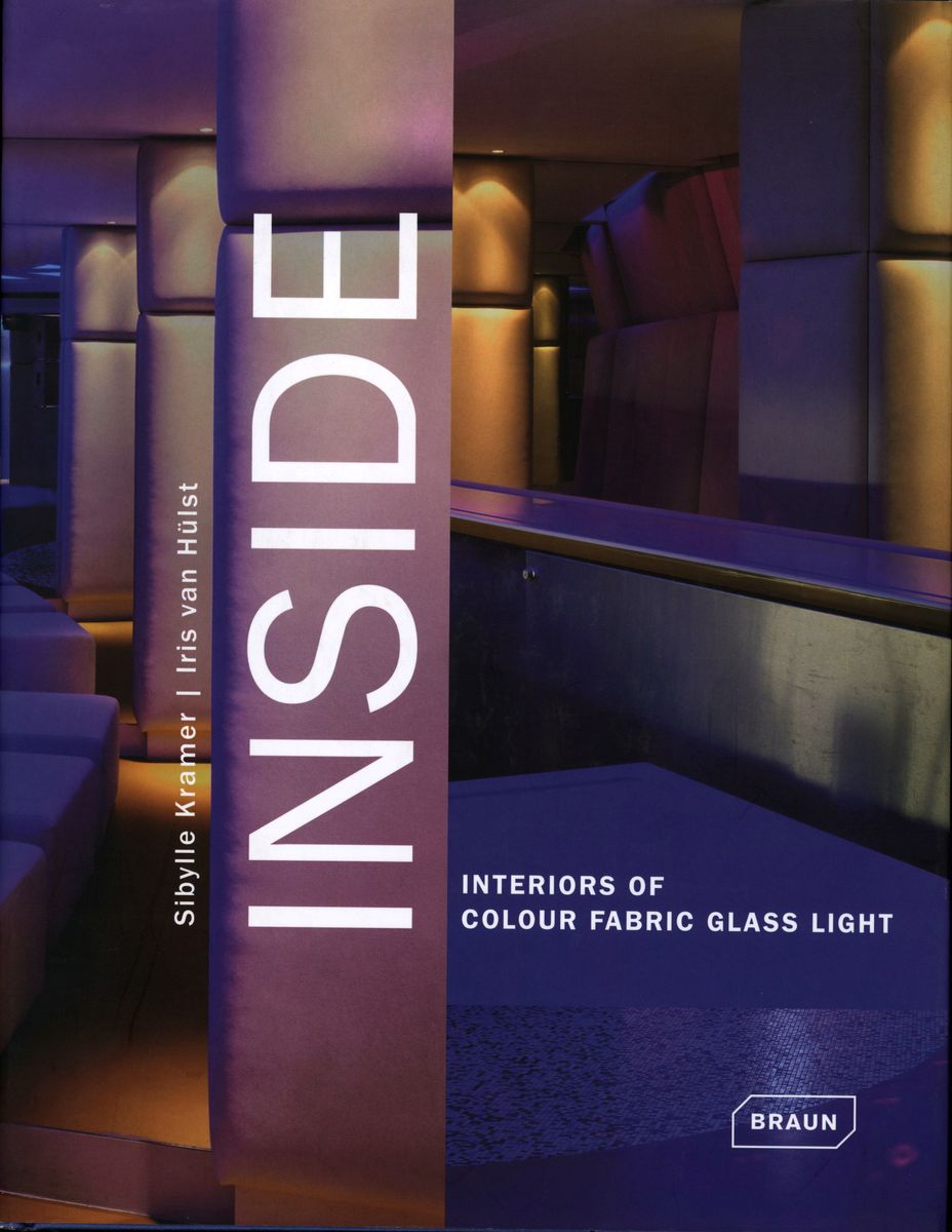 Inside. Interiors of Colour, Fabric, Glass, Light по 1 591.00 руб от изд. Braun