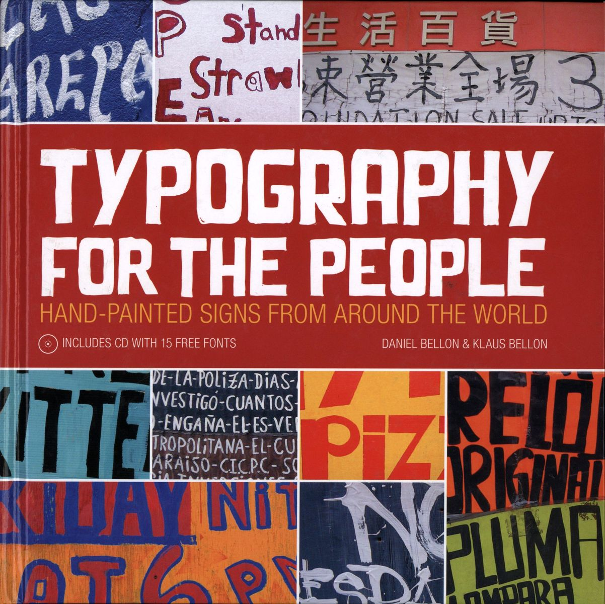 Typography for the People: Hand-Painted Signs from Around the World Plus 15 Free Fonts по 1 476.00 руб от изд. David&Charles