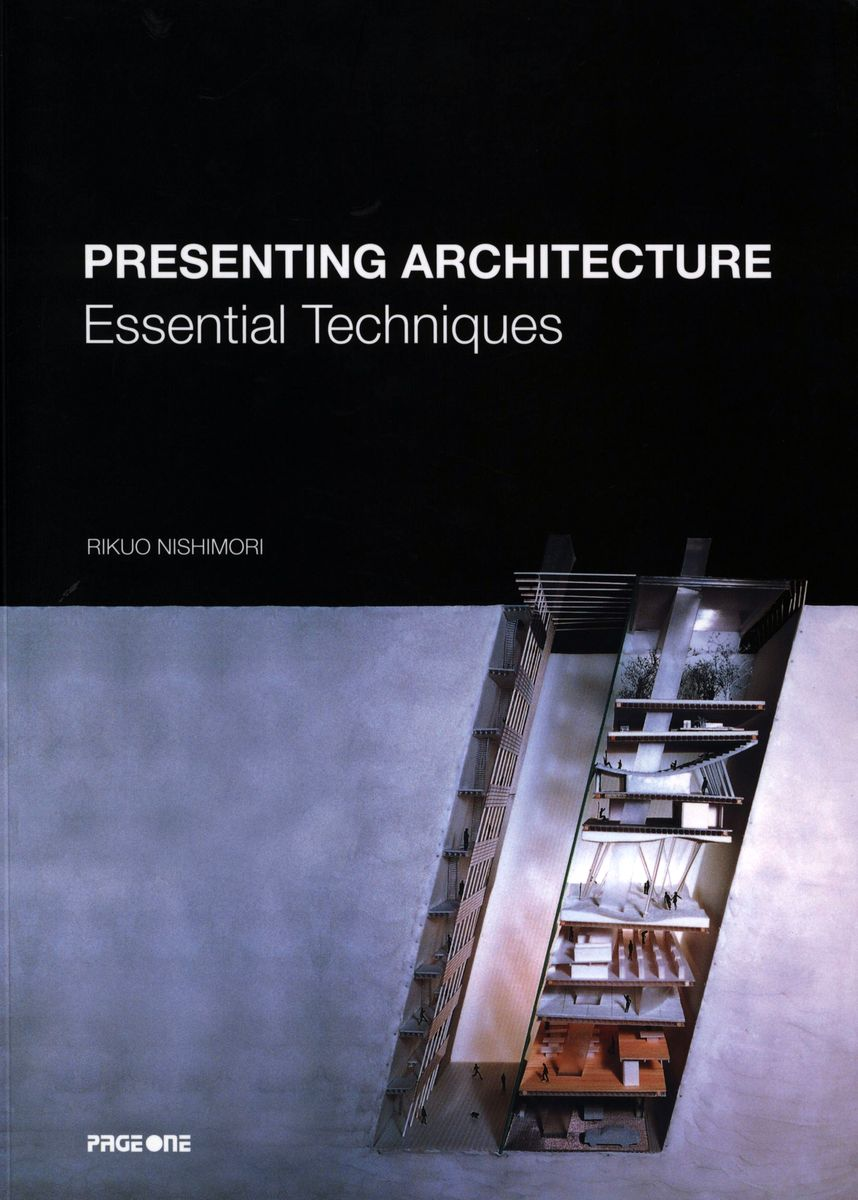 Presenting Architecture: Essential Techniques по 500.00 руб от изд. PAGE ONE