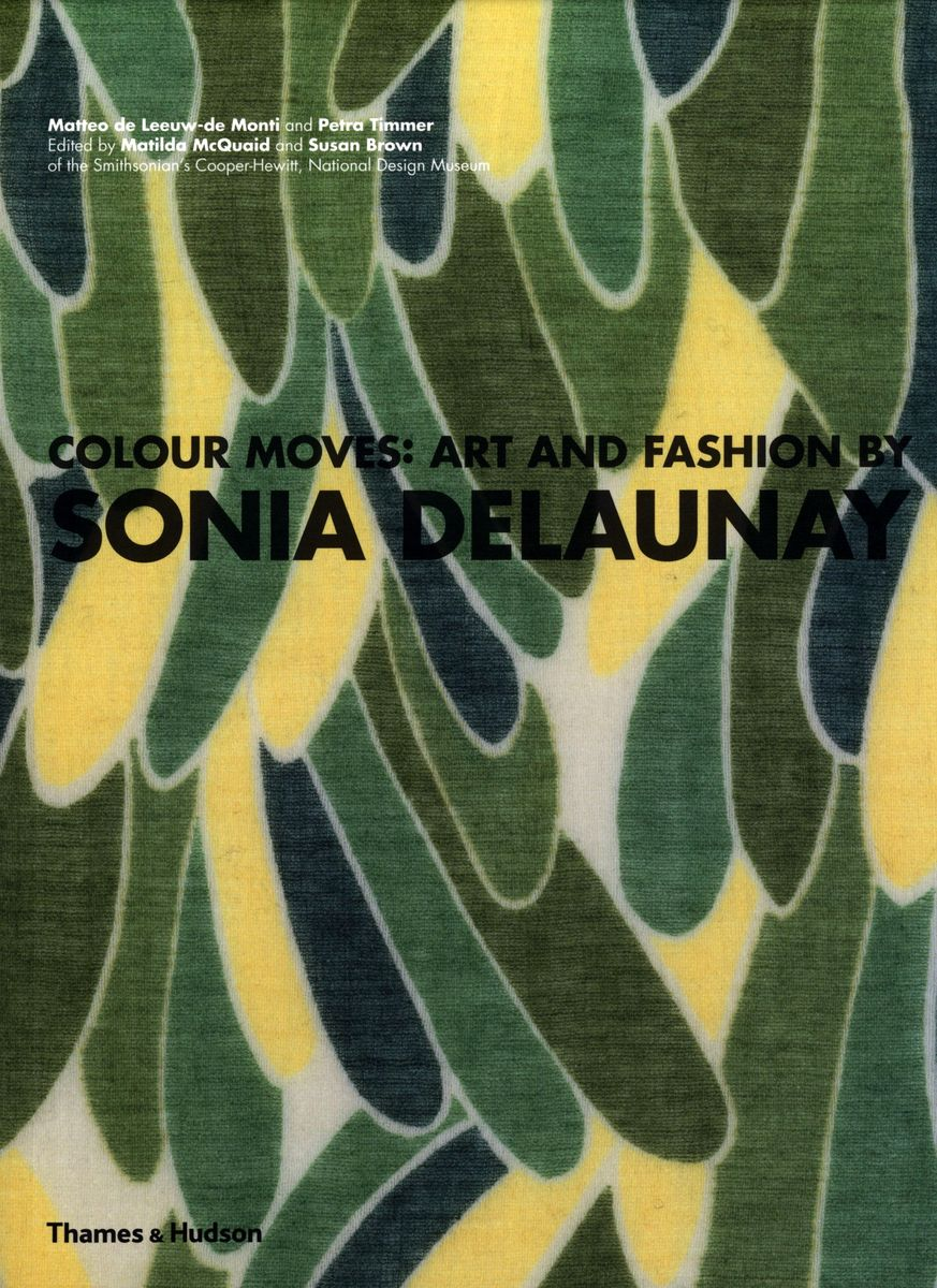 Colour moves: art and fashion by Sonia Delaunay по 1 465.00 руб от изд. Yale