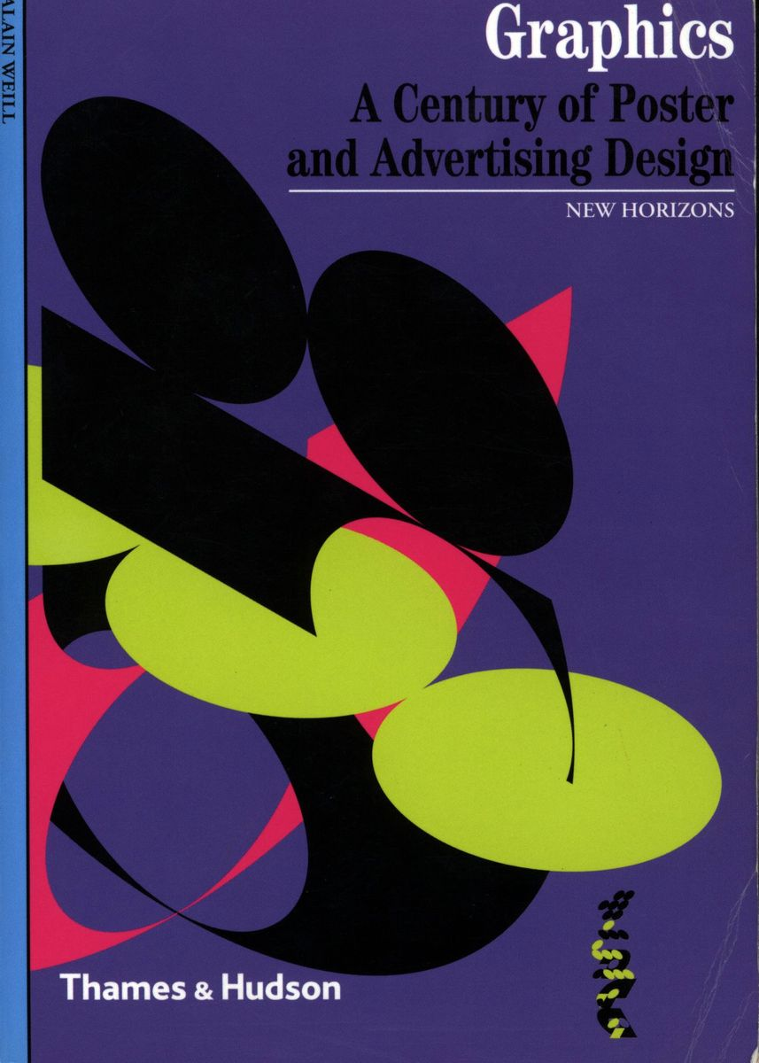 Graphics. A Century of Poster and Advertising Design по 476.00 руб от изд. Thames&Hudson