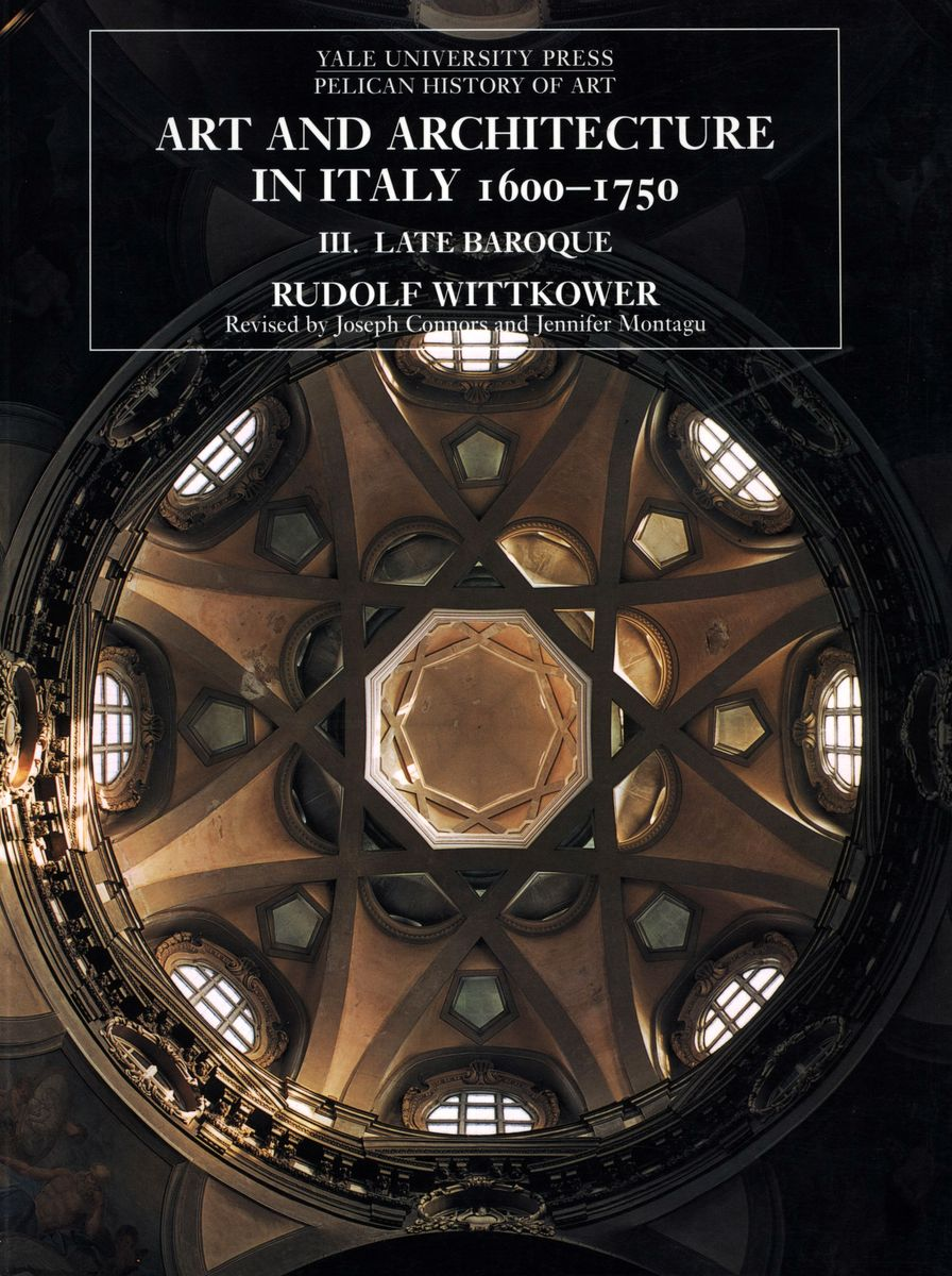 Art and Architecture in Italy, 1600–1750 Volume 3: Late Baroque and Rococo, 1675–1750 по 1 440.00 руб от изд. Yale