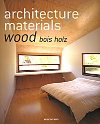 Architecture Materials: Wood, Bois, Holz по 0.00 руб от изд. Taschen