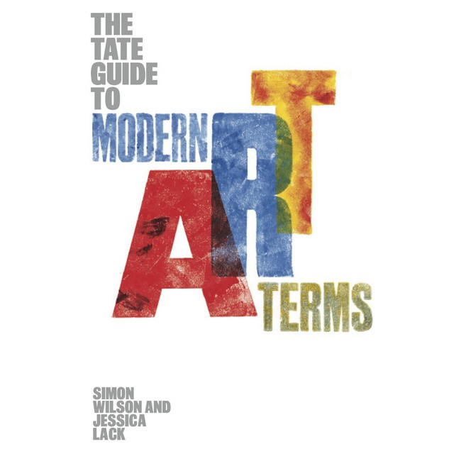 The Tate Guide to Modern Art Terms по 589.00 руб от изд. Tate