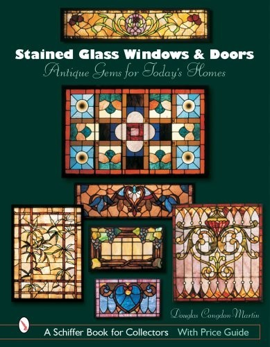 Stained Glass Windows and Doors. Antique Gems for Today's Homes по 2 130.00 руб от изд. Schiffer books