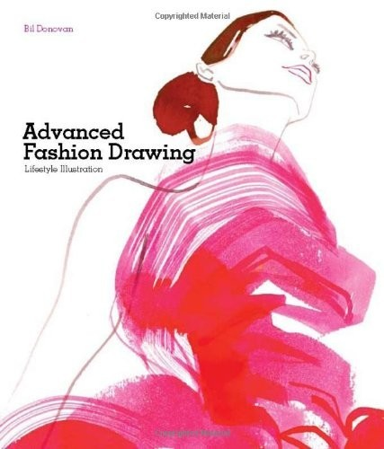 Advanced Fashion Drawing. Lifestyle Illustration по 1 190.00 руб от изд. Laurence King
