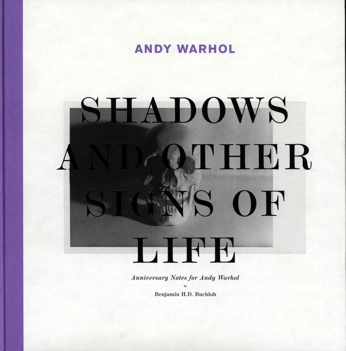 Andy Warhol. Shadows and Other Signs of Life. Anniversary Notes for Andy Warhol по 1 131.00 руб от изд. Walther Konig