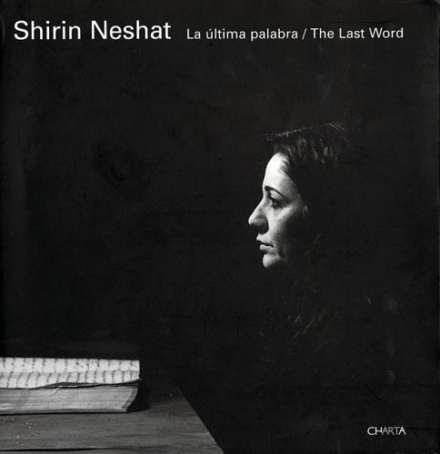 Shirin Neshat: The Last Word по 1 654.00 руб от изд. Charta