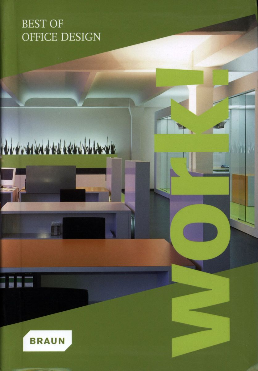 Best of Office Design: Work! по 1 238.00 руб от изд. Braun