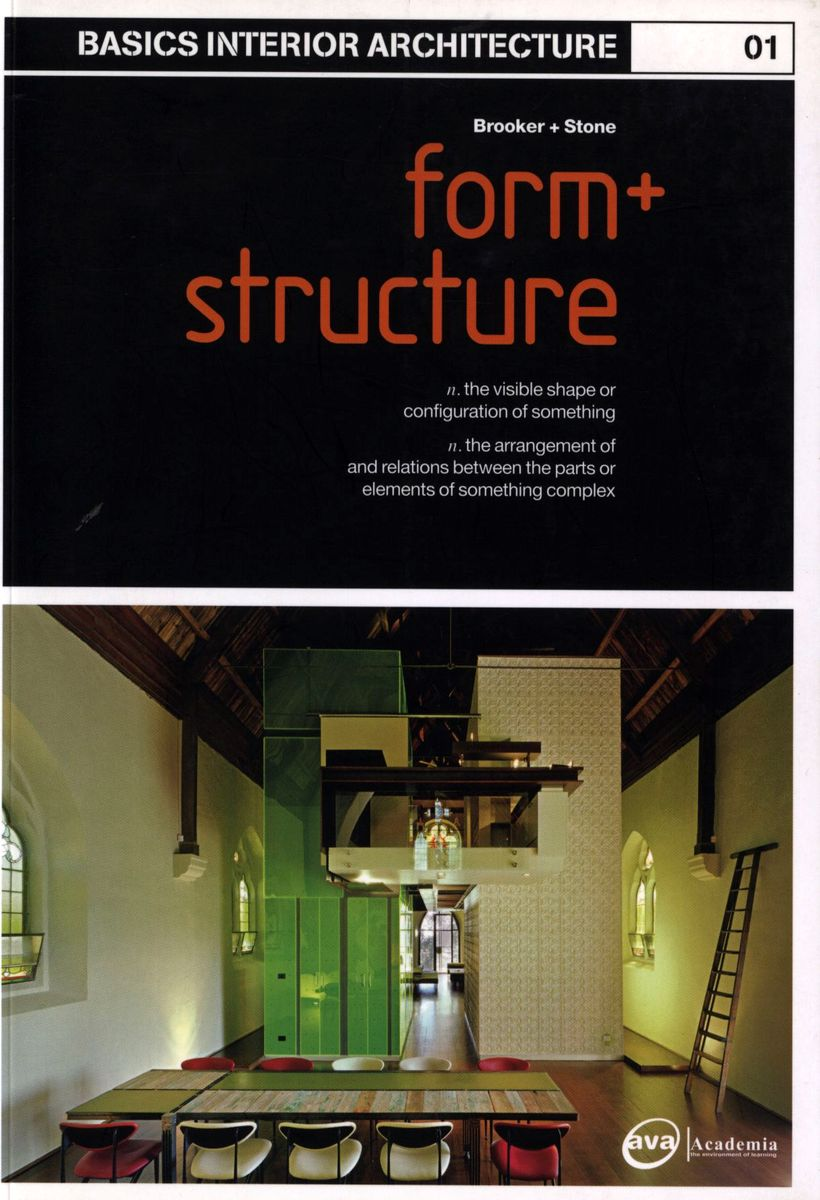 Basics Interior Architecture 01: Form + Structure по 1 041.00 руб от изд. AVA Publishing