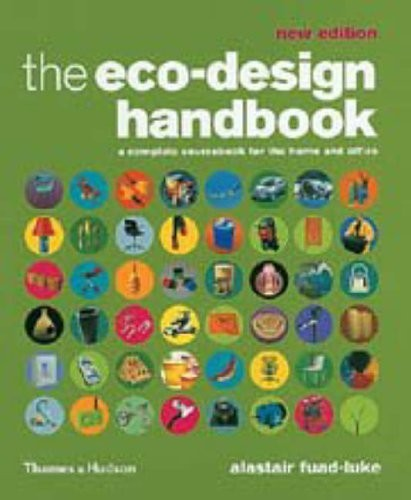 The Eco-Design Handbook. A Complete Sourcebook for the Home and Office по 1 012.00 руб от изд. Thames&Hudson