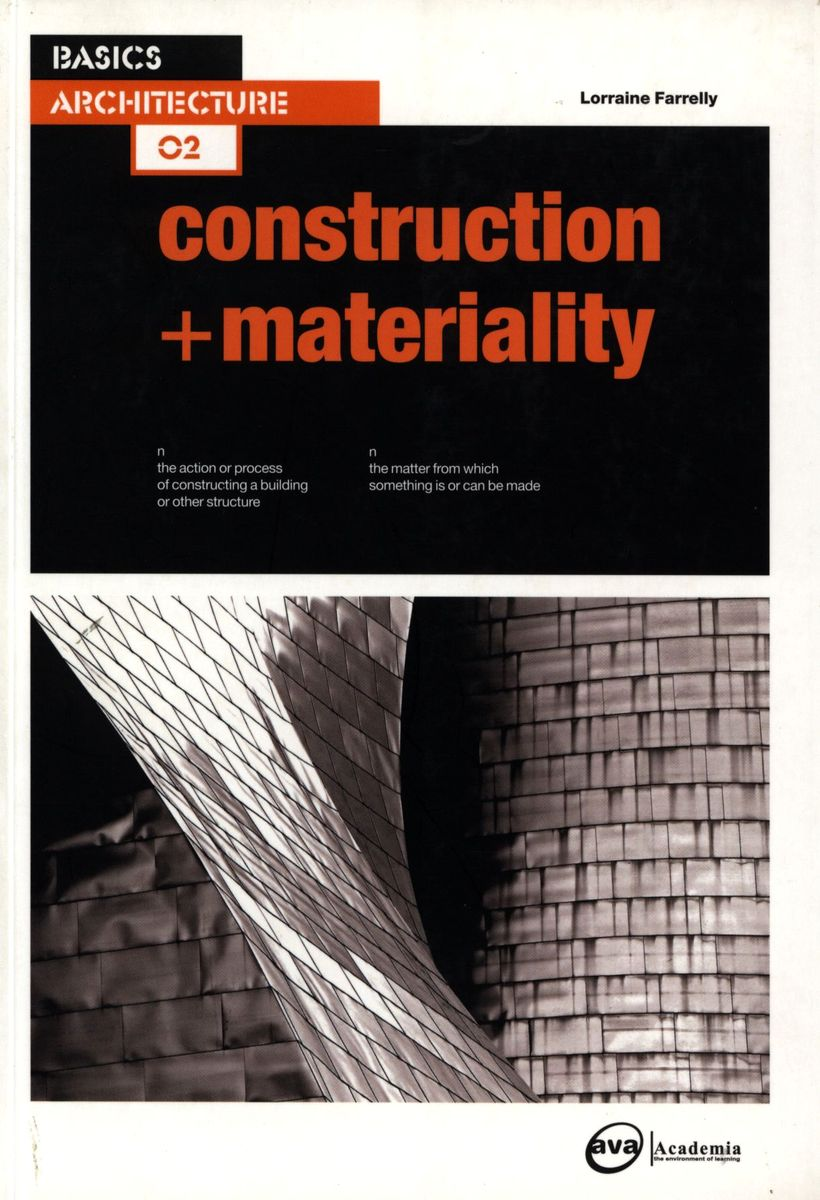 Basics Architecture 02: Construction + Materiality по 1 041.00 руб от изд. AVA Publishing