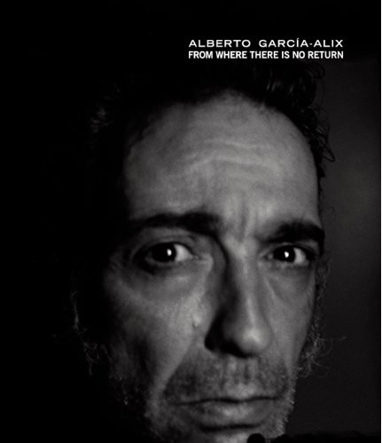 сер./Alberto Garcia-Alix: From Where There Is No Return авт. англ. по 599.00 руб от изд. La Fabrica