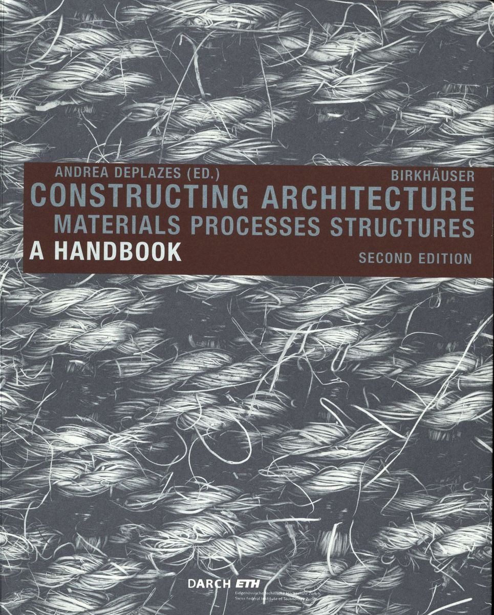 Constructing Architecture Materials Processes Structures A handbook (second edition) по 2 149.00 руб от изд. Taschen