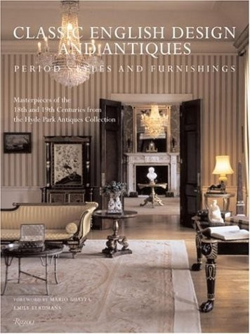 Classic English Design and Antiques: Period Styles and Furniture по 2 356.00 руб от изд. Rizzoli US