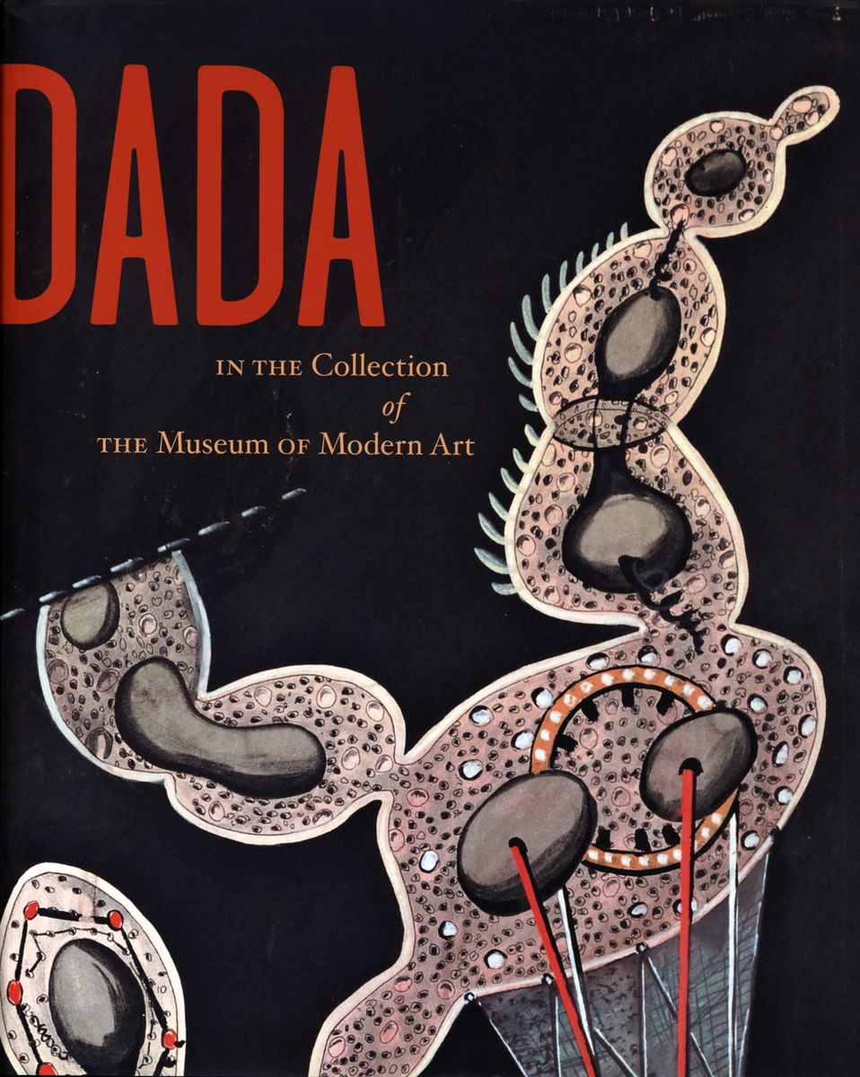 Dada. In the Collection of The Museum of Modern Art по 500.00 руб от изд. The Museum of Modern Art, New York